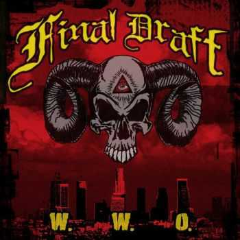 Final Draft  - West World Order  (2012)