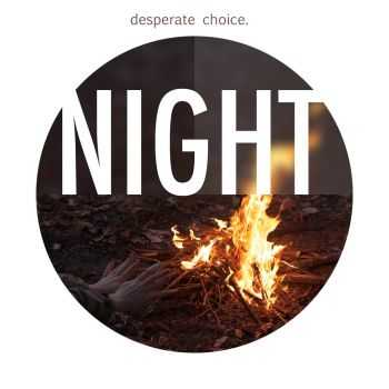 Desperate Choice  - Night EP (2013)