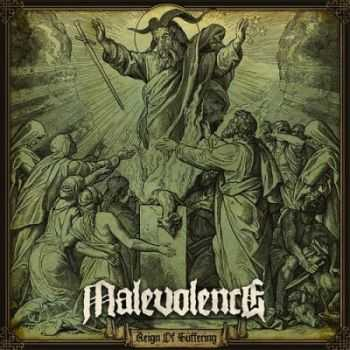 Malevolence - Reign Of Suffering (2013)