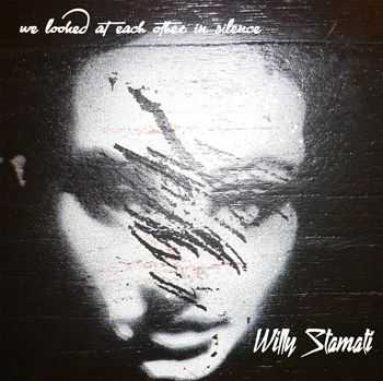 Willy Stamati - We Looked at Each Other in Silence (2013)