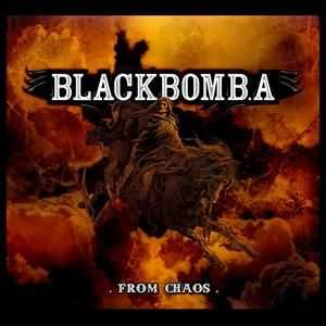 Black Bomb. A - From Chaos (2009)