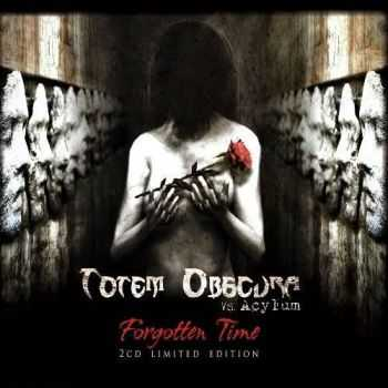 Totem Obscura Vs Acylum - Forgotten Time (2013)