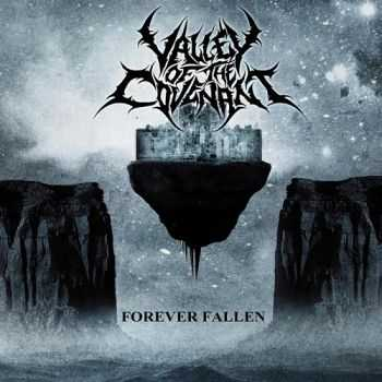 Valley Of The Covenant - Forever Fallen [EP] (2013)