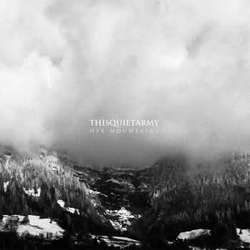 Thisquietarmy - Hex Mountains (2013)