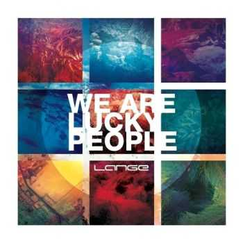 Lange  - We Are Lucky People  (2013)