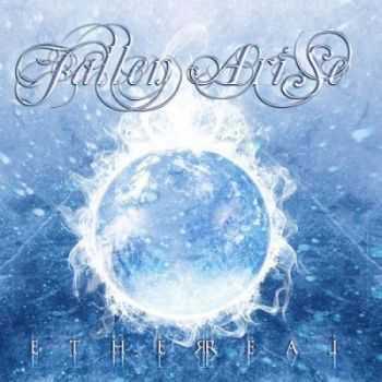Fallen Arise - Ethereal (2013)