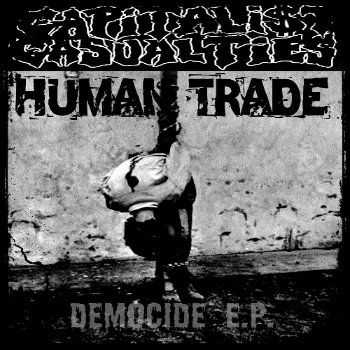 Capitalist Casualties​ /​ Human Trade  - Democide EP  (2013)