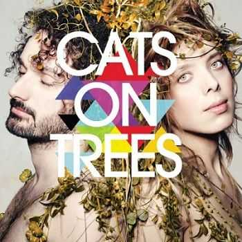 Cats On Trees – Cats On Trees (2013)