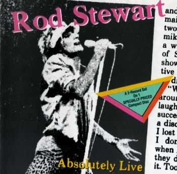 Rod Stewart - Absolutely Live (1982/ 1989)