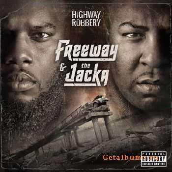 Freeway & The Jacka - Highway Robbery (2013)
