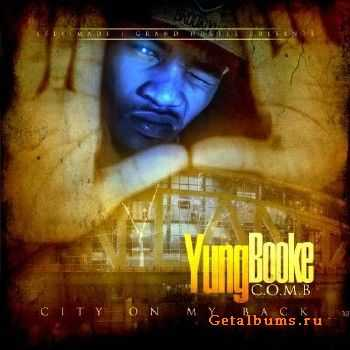 Yung Booke - City On My Back (2013)