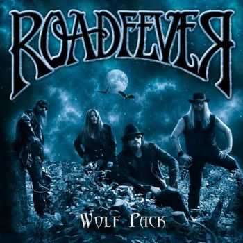 Roadfever - Wolf Pack (2013)