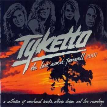 Tyketto - The Last Sunset Farewell (2007)