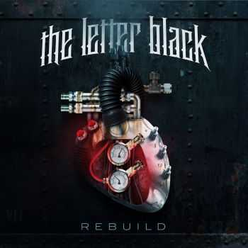 The Letter Black - Rebuild (2013)