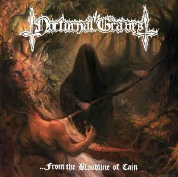 Nocturnal Graves - .​.​.​From The Bloodline Of Cain (2013)