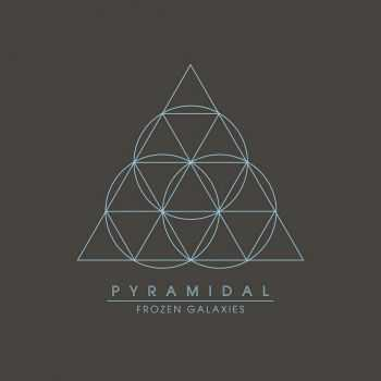 Pyramidal - Frozen Galaxies (2013)