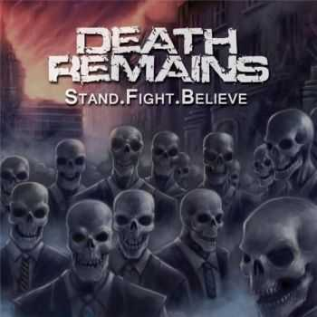 Death Remains - Staind.Fight.Believe (2013)