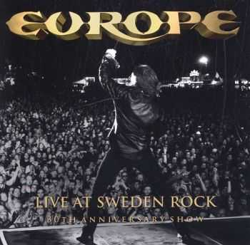 Europe - Live at Sweden Rock: 30th Anniversary Show (2013)