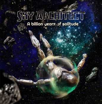 Sky Architect - A Billion Years of Solitude (2013)