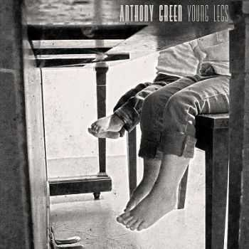 Anthony Green – Young Legs (2013)