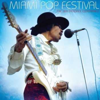 The Jimi Hendrix Experience - Miami Pop Festival (2013)