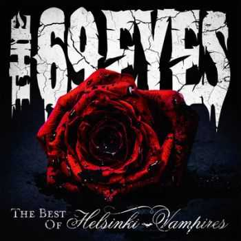 The 69 Eyes - The Best Of Helsinki Vampires (2013)