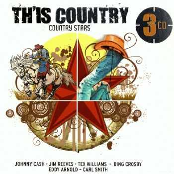 VA - Th'is Country: Country Stars (2011)