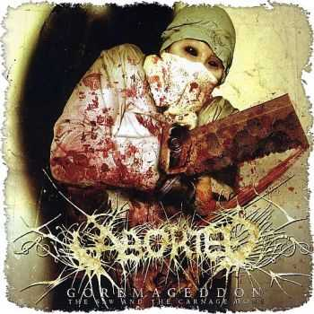 Aborted - Goremageddon: The Saw and the Carnage Done (2003) [LOSSLESS]