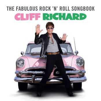 Cliff Richard - The Fabulous Rock 'N' Roll Songbook (2013)