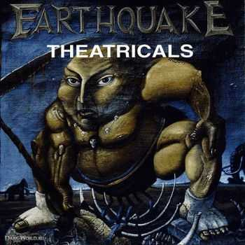 Earthquake - Theatricals (1993) [LOSSLESS]