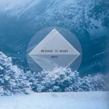 Message To Bears – Maps (2013)