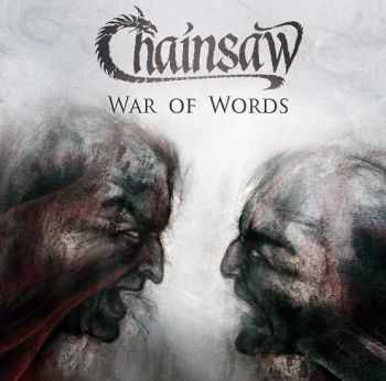 Chainsaw - War Of Words (2013)