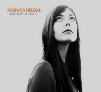 Monica Heldal - Boy From The North (2013)