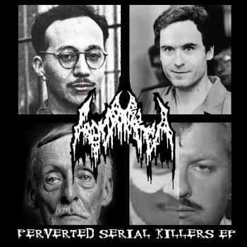 Gonorrea - Perveted Serial Killers (EP) (2013)
