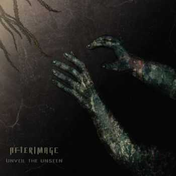 Afterimage - Unveil The Unseen (2013)