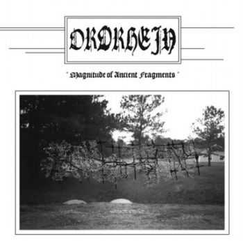 Ordrhein - Magnitude Of Ancient Fragment (EP) (2013)