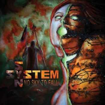 System Syn – No Sky To Fall (2013)