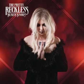 The Pretty Reckless - Heaven Knows (Single) (2013)