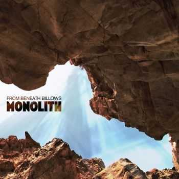 From Beneath Billows - Monolith (2013)