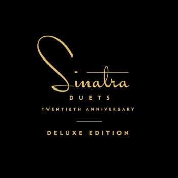 Frank Sinatra - Duets [20th Anniversary Deluxe Edition] (2013)