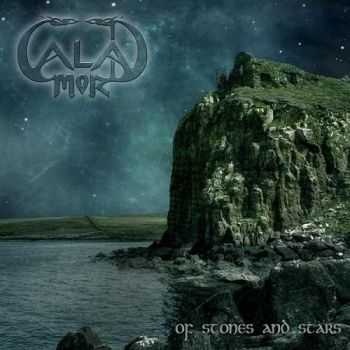 Caladmor - Of Stones And Stars (2013)