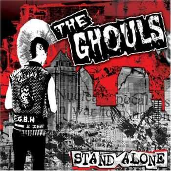 The Ghouls - Stand Alone (2007)