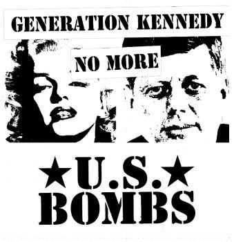 U.S. Bombs - Generation Kennedy No More (2013)