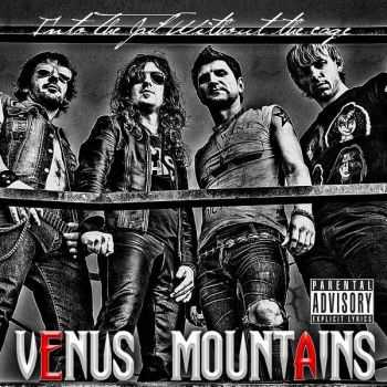 Venus Mountains - Into The Jail Without The Cage (2013)