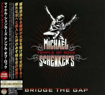 Michael Schenker's Temple Of Rock - Bridge The Gap (2013) [Japanese Edition]