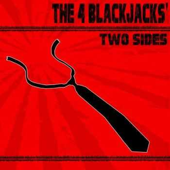 The 4 Blackjacks - Two Sides (2013)