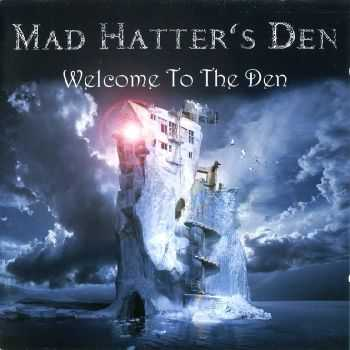 Mad Hatter's Den - Welcome To The Den (2013) HQ