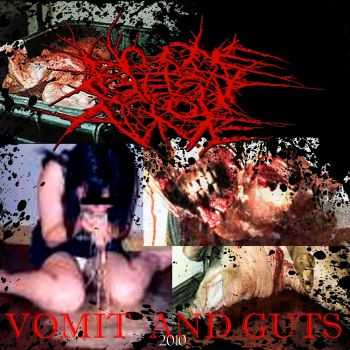 No One Gets Out Alive - Vomit And Guts (2008) (Re-released 2010)