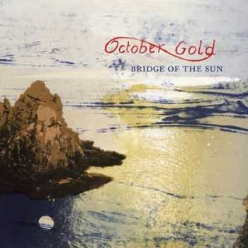 October Gold � Bridge Of The Sun (2013)