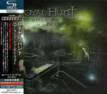 Royal Hunt - A Life To Die For (2013) [Japanese Limited Edition]